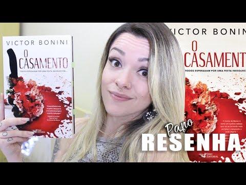 Papo RESENHA | O CASAMENTO | Victor Bonini