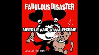 Needle And A Valentine - Fabulous Disaster