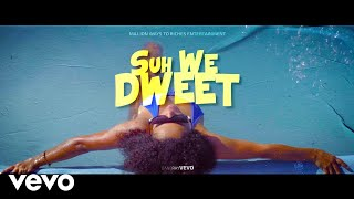 DANE RAY - SUH WE DWEET (Official Music Video)