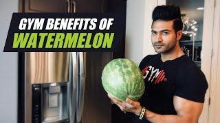 GYM Benefits of eating WATERMELON (Tarbooj) | Info by Guru Mann