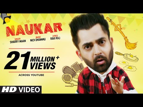 Sharry Maan: Naukar (Full Song) Nick Dhammu | Ravi Raj | Latest Punjabi Songs 2019