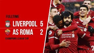 Cuplikan Video Pertandingan Liverpool Vs AS Roma yang Berakhir dengan Skor 5-2