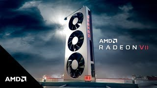 AMD Radeon™ VII: World's First 7nm Gaming GPU