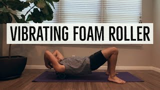 Review of $60 VIBRATING Foam Roller made by FITINDEX