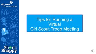 Tips for Running a Virtual Girl Scout Meeting - GSNC Short and Snappy Video Series