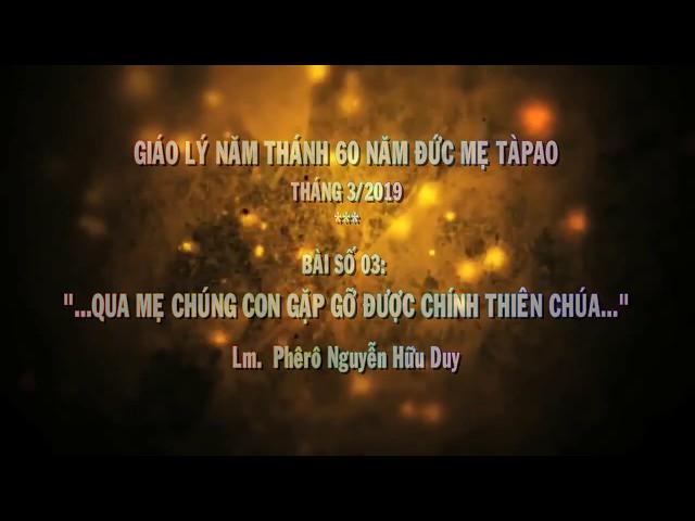 Video học giáo lý Năm Thánh bài số 3
