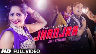 Jhanjra Jatt Attitude  Pamma Lassaria