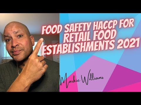 Food Safety HACCP For Retail Food Establishments 2021 - YouTube