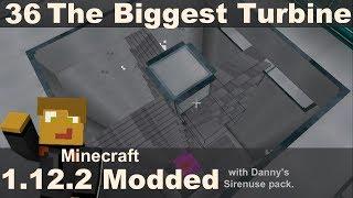 Modded 1.12.2 - Biggest Turbine Possible (E36)
