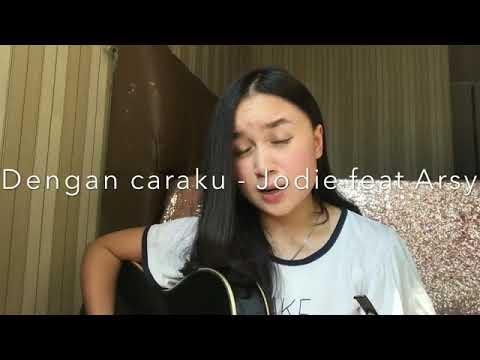 Chintya Gabriella - Dengan Caraku (Acoustic Cover Brisia Jodie feat. Arsy Widianto)