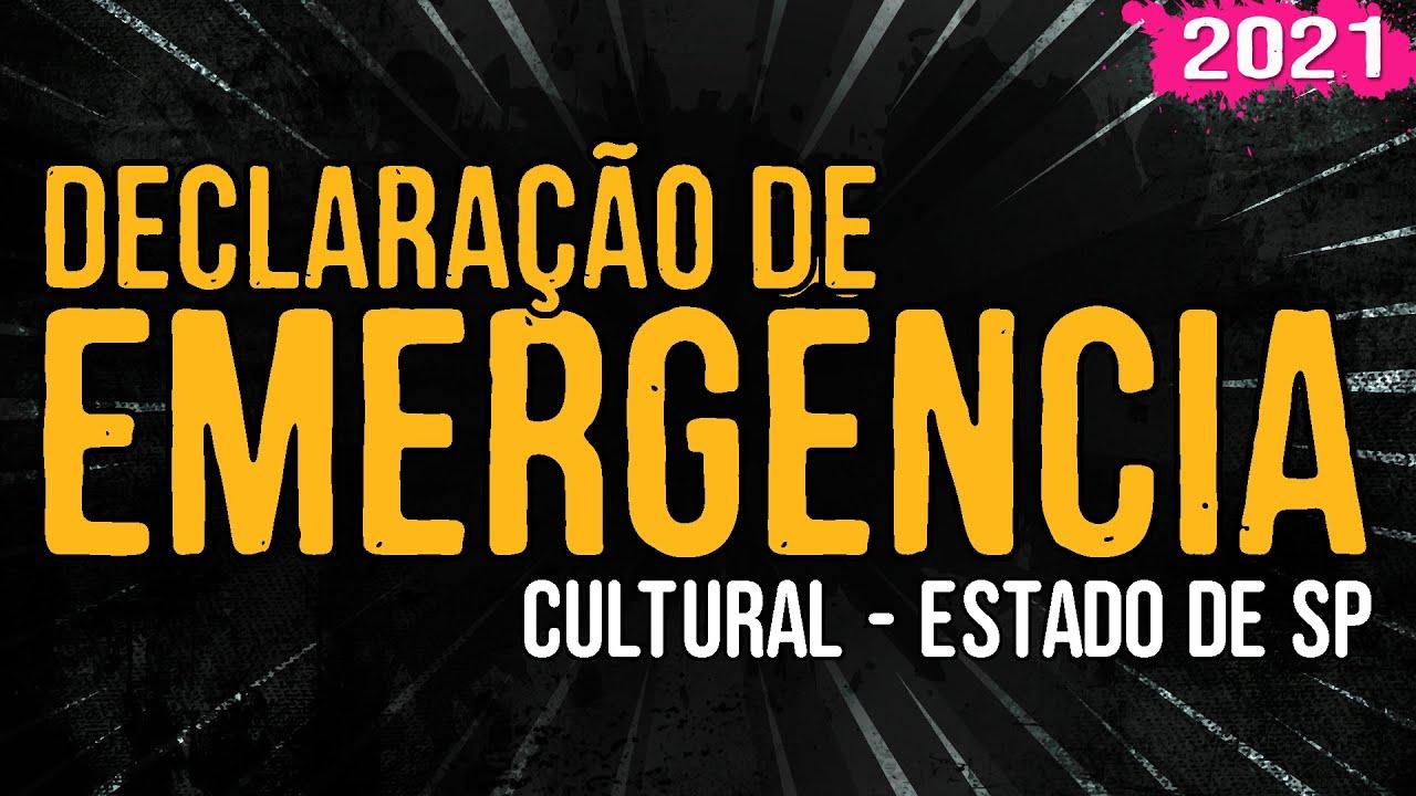 Declaração de Emergência Cultural – Estado de SP