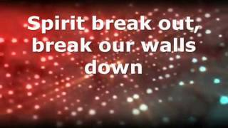 Spirit Break Out - Kim Walker Smith