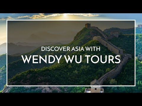 The World of Wendy Wu Tours ...