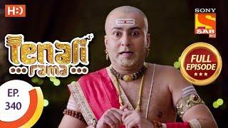 Tenali Rama - Ep 340 - Full Episode - 24th October, 2018