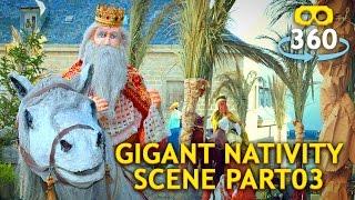 Nativity Scene 360º 4K #VirtualReality #360Video #VR #360 Part 03