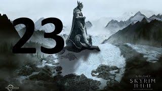 TES V: Skyrim - #23 Зуб Фалдара (Часть 2).