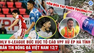 VN Sports 12/7 | Công Phượng - Tiến Dũng toả sáng rực rỡ, CLB Nam Định bị HLV Quảng Nam yểm bùa?