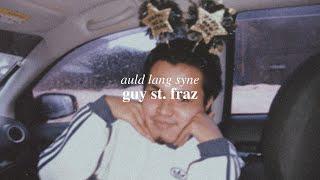 Auld Lang Syne- guy st. fraz (Audio)