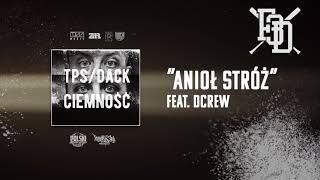 TPS / Dack - Anioł stróż feat. Dcrew prod. Flame