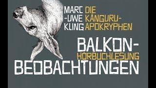 Die Känguru-Apokryphen: Balkonbeobachtungen