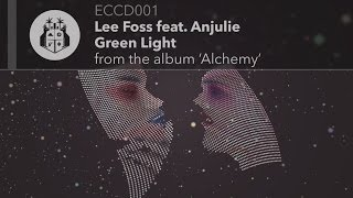 Lee Foss feat. Anjulie - Green Light