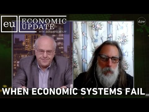 Economic Update: When Economic Systems Fail