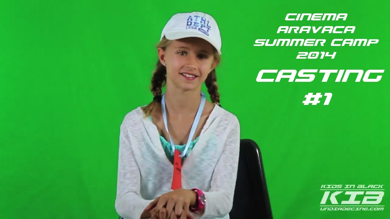 Casting #1. Cinema Aravaca Summer Camp  2014