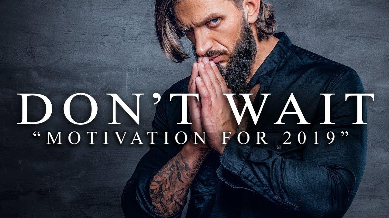 Don't just wait