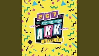 AKK & FEEL IT