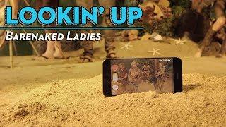 """Barenaked Ladies   """"Lookin' Up"""""""
