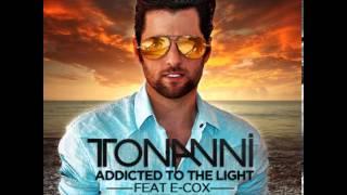 Tonanni feat. E cox - Addicted To The Light (Radio Edit)