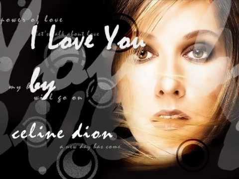 I Love You - Celine Dion with Lyrics