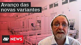 'Se relaxarmos com as medidas que já temos, o sistema hospitalar brasileiro entrará em colapso'