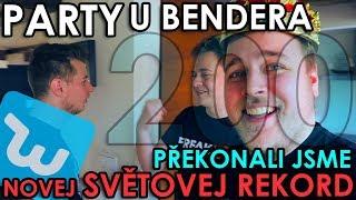 PÁRTY U BENDERA & WISH & NOVEJ SVĚTOVEJ REKORD - WEEK #200