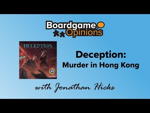 Boardgame Opinions: Deception: Murder in Hong Kong