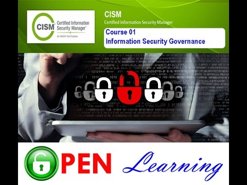 Certified Information Security Manager, CISM, Course 01 ... - YouTube
