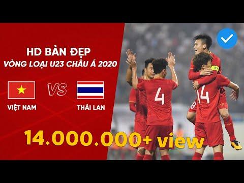 BẢN ĐẸP | U23 VIỆT NAM - U23 THÁI LAN | BẢNG K - VÒNG LOẠI U23 CHÂU Á 2020 | NEXT SPORTS