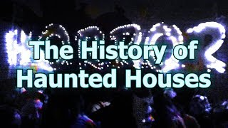 The History of Haunted Houses