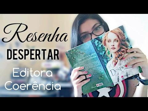 RESENHA | DESPERTAR - ESCRITORA LI COUTO