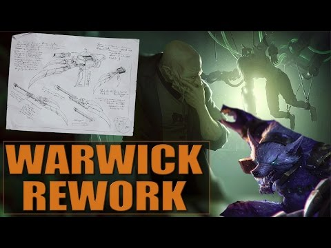 WARWICK REWORK THEORY - League of Legends (Warwick 2017 Update)