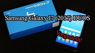 Samsung Galaxy J7 (2017) DUOS [Vorgestellt!]