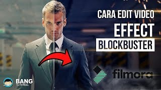 Cara Edit Video Blockbuster - WONDERSHARE FILMORA TUTORIAL #2