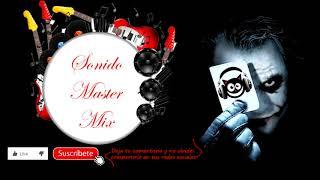 Sonido Master - Mix Enganchado