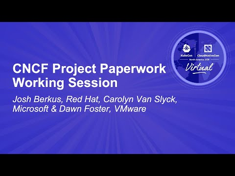 Image thumbnail for talk CNCF Project Paperwork Working Session