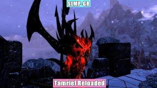 Skyrim Mods - текстуры SLMP GR или Tamriel Reloaded?