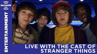 The Stranger Things Cast Tells All | LIVE with SiriusXM's EW Radio