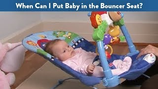 When Can I Put Baby in the Bouncer Seat?   CloudMom