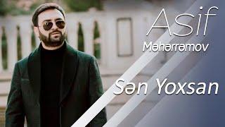 Asif Meherremov-Sen yoxsan 2019