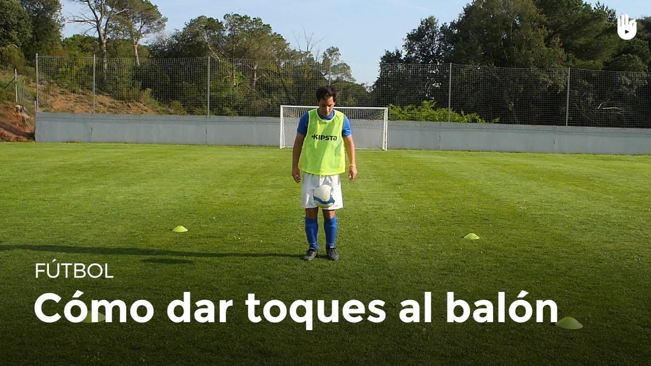 Aprende A Dar Toques Al Balón