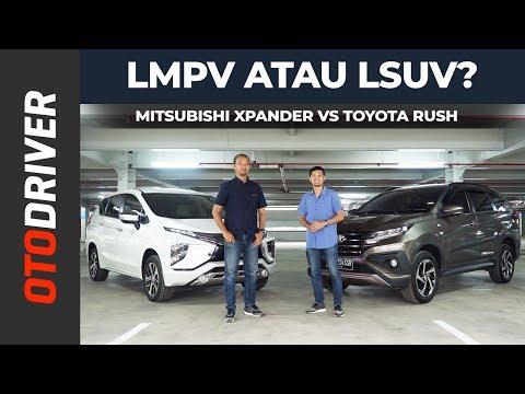 Mitsubishi Xpander VS Toyota Rush 2019 Review Indonesia   OtoDriver